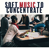 Soft Music to Concentrate by Studying Music Group
