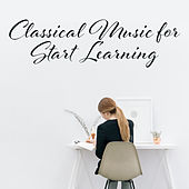 Classical Music for Start Learning by Studying Music