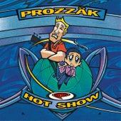 Hot Show by Prozzak
