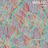 Rollin by Mosaic