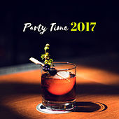 Party Time 2017 by #1 Hits Now