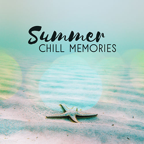 Summer Chill Memories van Ibiza Chill Out