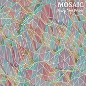 Know You Better by Mosaic