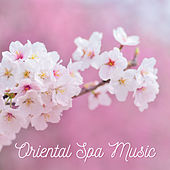 Oriental Spa Music by S.P.A