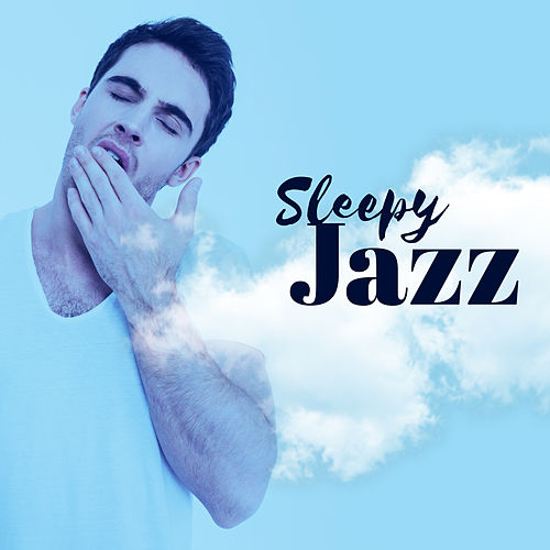 Sleepy Jazz by Piano Love Songs
