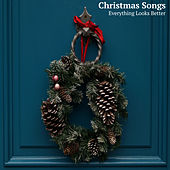 Everything Looks Better (At Christmas Time) de Christmas Songs