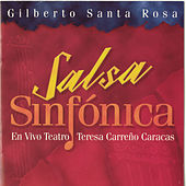 Play & Download Salsa Sinfonica - En Vivo by Gilberto Santa Rosa | Napster