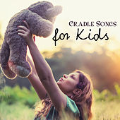 Cradle Songs for Kids – Bedtime, Soft Lullabies, Soothing Melodies for Sleep, Baby Music, Evening Lullaby by Bedtime Baby