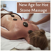 New Age for Hot Stone Massage by Calming Sounds