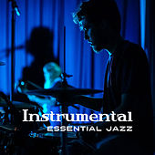 Instrumental Essential Jazz by Gold Lounge