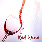 Red Wine – Romantic Jazz Evening, Jazz Vibes, Dinner by Candlelight, Hot Music, Mellow Jazz by New York Jazz Lounge