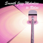 Smooth Jazz Melodies to Relax – Easy Listening Piano Jazz, Instrumental Melodies to Calm Down, Stress Relieve, Peaceful Music by Acoustic Hits