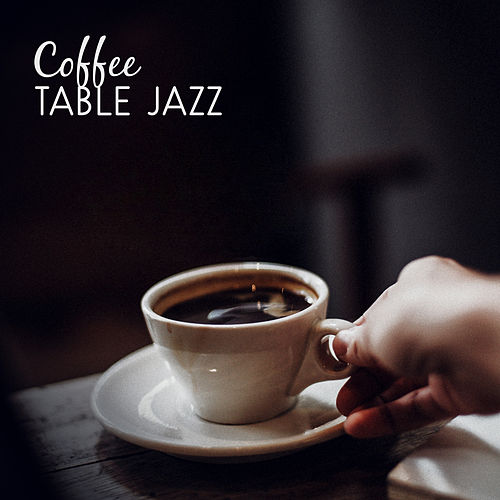 Coffee Table Jazz by Acoustic Hits