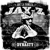The Dynasty: Roc La Familia... by JAY-Z