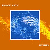 Space City Hymns by Space City Hymns