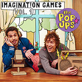 Imagination Games, Vol. 1 by The Pop Ups