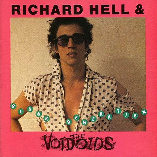 Blank Generation by Richard Hell