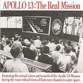 Apollo 13: The Real Mission by Apollo 13