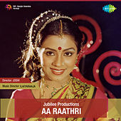 Aa Raathri (Original Motion Picture Soundtrack) by Various Artists