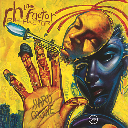 Play & Download Hard Groove by The Rh Factor | Napster