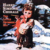 Play & Download The Little Drummer Boy (MCA Special) by Harry Simeone Chorale | Napster