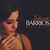 Intimate Barrios by Berta Rojas