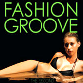 Fashion Groove Vol 2 by Various Artists