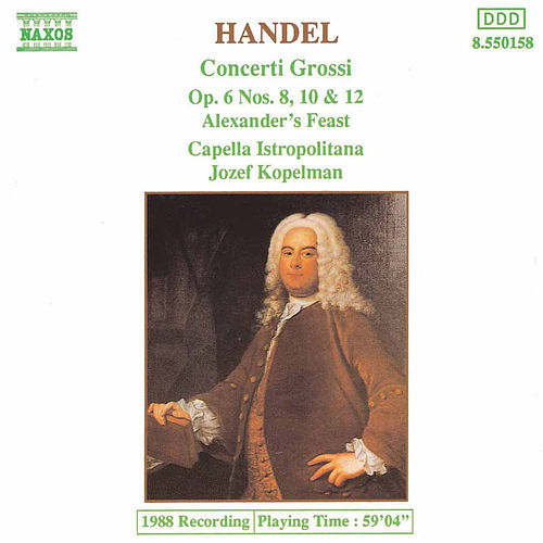Concerti Grossi Op. 6 Nos. 8, 10 and 12 by George Frideric Handel