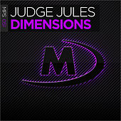 Dimensions by Judge Jules