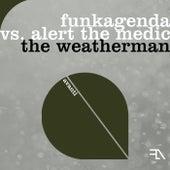 The Weatherman by Funkagenda