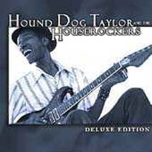 Play & Download Deluxe Edition by Hound Dog Taylor | Napster