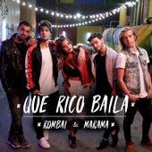 Que Rico Baila by Rombai