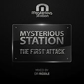 Mysterious Station. The First Attack. (Mixed By Dr Riddle) - EP by Various Artists