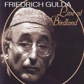 Play & Download Live at Birdland by Friedrich Gulda   Napster