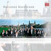 Play & Download Geistliche Gesänge/Sacred Songs von Brahms bis Barber by Dresdner Kreuzchor | Napster
