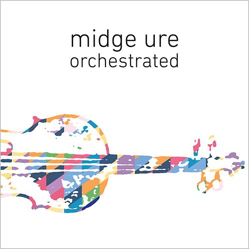 Orchestrated by Midge Ure