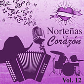 Norteñas de Corazón (Vol. 12) by Various Artists