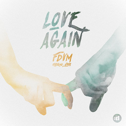 Love Again by Fdvm