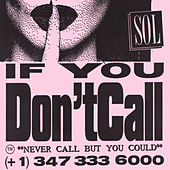 If You Don't Call by SOL