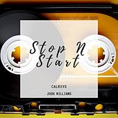 Stop N Start by Calrxys