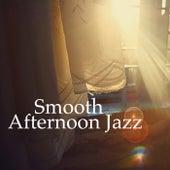 Smooth Afternoon Jazz von Various Artists