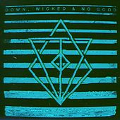 Down, Wicked & No Good von In Flames