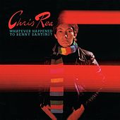 Whatever Happened To Benny Santini by Chris Rea