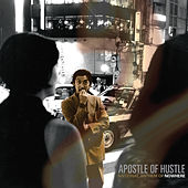 National Anthem Of Nowhere von Apostle Of Hustle