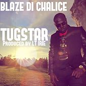 Blaze Di Chalice by TugStar