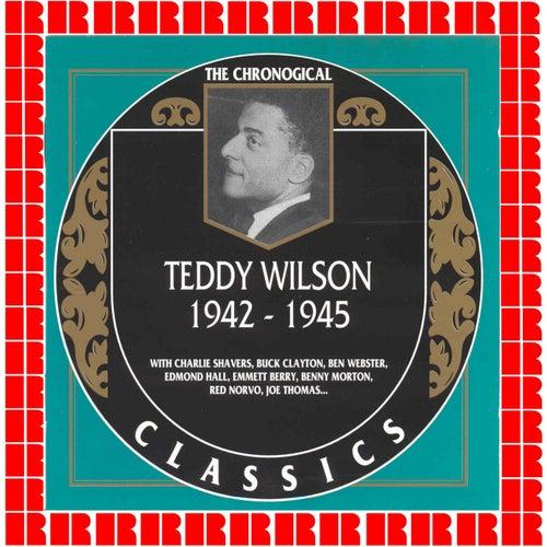 1942-1945 by Teddy Wilson