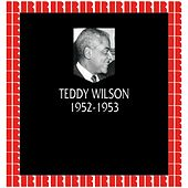 In Chronology - 1952-1953 by Teddy Wilson