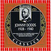 1928-1940 by Johnny Dodds