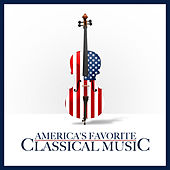 America's Favorite Classical Music by Various Artists