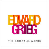 Play & Download Grieg: The Essential Works by Various Artists | Napster
